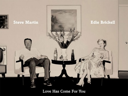 Steve-Martin-Edie-Brickell-Love-Has-Come-For-You-cover