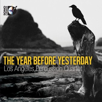 los-angeles-percussion-quartet-year-before-yesterday-bluray-audio-cover