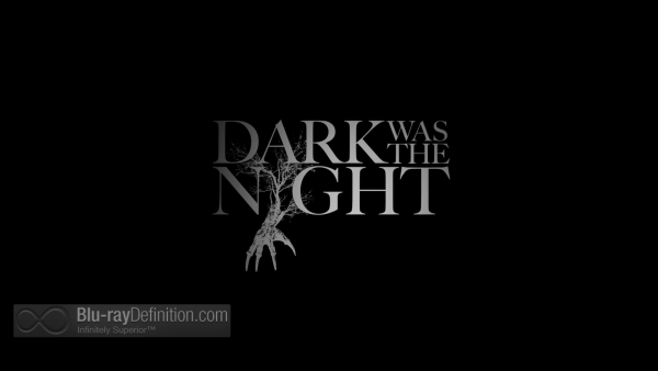 Dark-Was-the-Night-BD_03